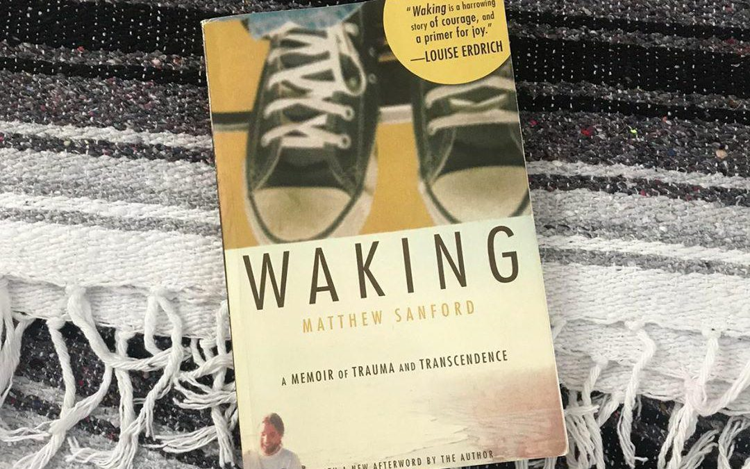 August Book Club: Waking by Matthew Sanford
